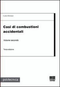Casi di combustioni accidentali