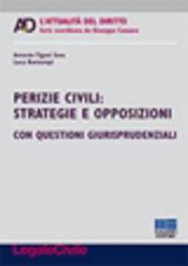 Perizie civili. Strategie e opposizioni