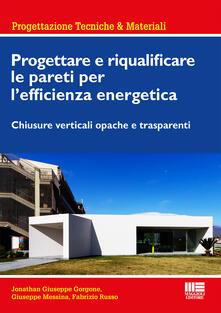 Fondazionesergioperlamusica.it Progettare e riqualificare le pareti per l'efficienza energetica. Chiusure verticali opache e trasparenti Image