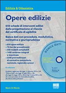 Opere edilizie. Con CD-ROM