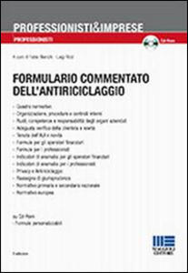 Formulario commentato dell'antiriciclaggio. Con CD-ROM