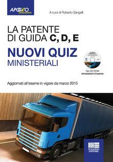Camfeed.it La patente di guida C, D, E. Nuovi quiz ministeriali. Con CD-ROM Image