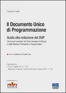 Il documento unico di programmazione. Guida alla redazione del DUP