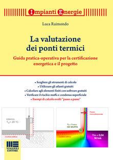 La valutazione dei ponti termici - Luca Raimondo - copertina