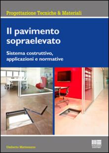 Premioquesti.it Il pavimento sopraelevato. Sistema costruttivo, applicazioni e normative Image