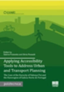Applying accessibility tools to address urban and transport planning