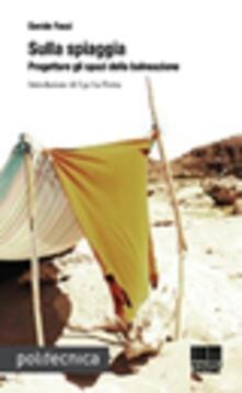Sulla spiaggia. Progettare gli spazi della balneazione.pdf