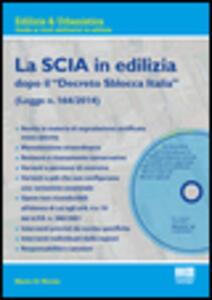 La SCIA in edilizia. Con CD-ROM