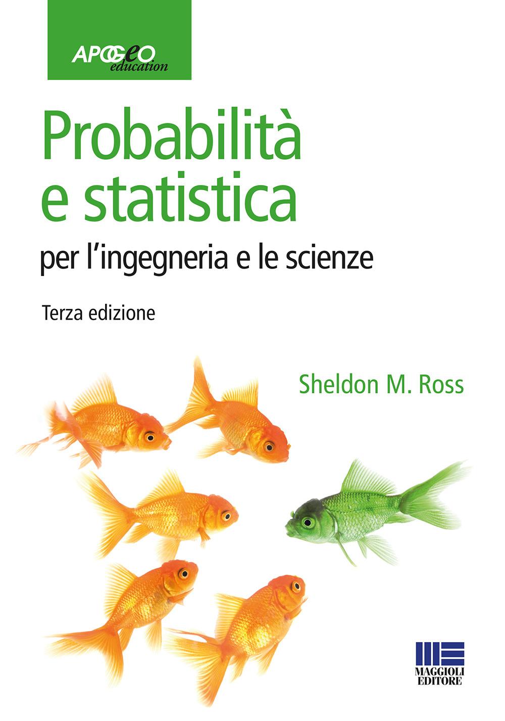 Image of Probabilità e statistica per l'ingegneria e le scienze