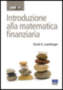 Introduzione alla matematica finanziaria - David G. Luenberger - copertina