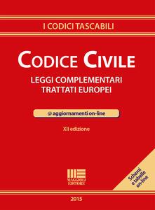 Listadelpopolo.it Codice civile. Leggi complementari. Trattati europei. Con aggiornamento online Image