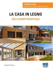 Camfeed.it La casa in legno. Con 10 esempi progettuali Image