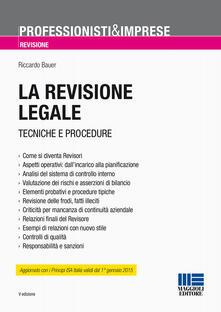 La revisione legale. Tecniche e procedure