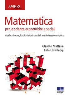 Camfeed.it Matematica per le scienze economiche e sociali. Vol. 2: Algebra lineare, funzioni di più variabili e ottimizzazione statica. Image