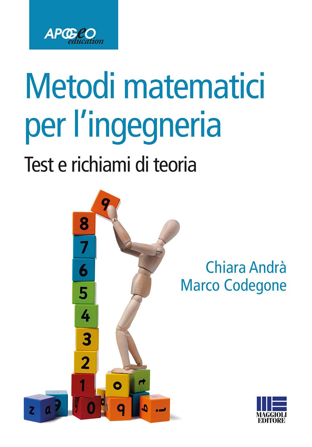 Image of Metodi matematici per l'ingegneria. Test e richiami di teoria