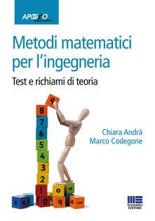 Metodi matematici per lingegneria. Test e richiami di teoria.pdf