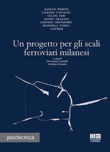 Listadelpopolo.it Un progetto per gli scali ferroviari milanesi Image