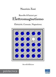 Amatigota.it Raccolta di lezioni per elettromagnetismo. Elettricità. Corrente. Magnetismo Image