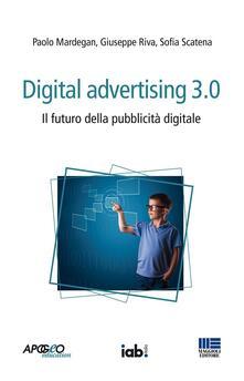 Antondemarirreguera.es Digital advertising 3.0. Il futuro della pubblicità digitale Image