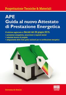 Librisulrazzismo.it APE. Guida al nuovo attestato di prestazione energetica Image