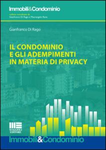 Il condominio e gli adempimenti in materia di privacy