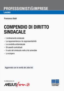 Laboratorioprovematerialilct.it Compendio di diritto sindacale Image
