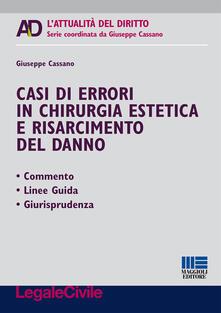 Librisulrazzismo.it Casi di errori in chirurgia estetica e risarcimento del danno Image