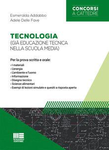 Tecnologia (già educazione tecnica nella scuola media). Per la prova scritta e orale.pdf
