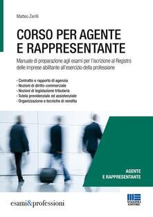 Antondemarirreguera.es Corso per agente e rappresentante. Manuale di preparazione agli esami per l'iscrizione al Registro delle imprese abilitante all'esercizio della professione Image