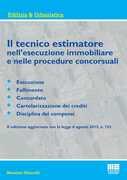 Libro Il tecnico estimatore nell'esecuzione immobiliare e nelle procedure concorsuali Massimo Moncelli