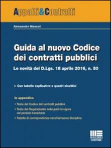 Guida al nuovo Codice dei contratti pubblici. Le novità del D.lgs. 18 aprile 2016, n. 50.pdf