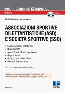 Associazioni sportive dilettantistiche (ASD) e società sportive (SSD). Con CD-ROM