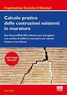 Calcolo pratico delle costruzioni esistenti in muratura