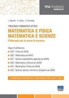 Festivalpatudocanario.es Tirocinio formativo attivo. Matematica e fisica, matematica e scienze. Il manuale per le prove di accesso Image