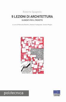 9 lezioni di architettura. Elementi per il progetto.pdf