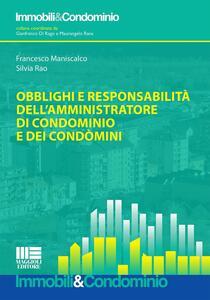 Obblighi e responsabilità dell'amministratore di condominio e dei condomini