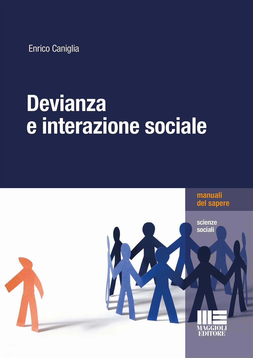 Devianza e interazione sociale