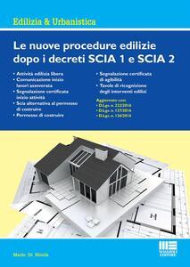 Le nuove procedure edilizie dopo i decreti SCIA 1 SCIA 2