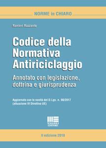 Codice della normativa antiriciclaggio. Annotato con legislazione, dottrina e giurisprudenza - Ranieri Razzante - copertina