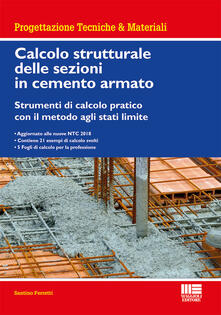 Antondemarirreguera.es Calcolo strutturale delle sezioni in cemento armato. Strumenti di calcolo pratico con il metodo agli stati limite Image