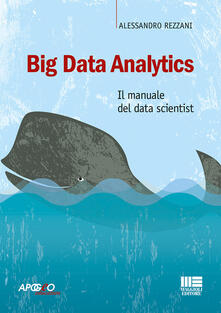 Amatigota.it Big Data Analytics. Il manuale del data scientist Image