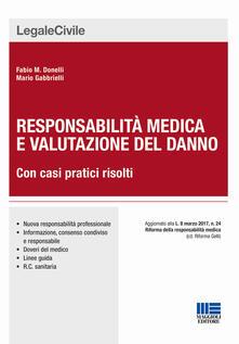 Responsabilità medica e valutazione del danno.pdf