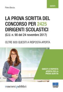 La prova scritta del concorso per 2425 dirigenti scolastici (G. U. n. 90 del 24 novembre 2017)   - Pietro Boccia - copertina