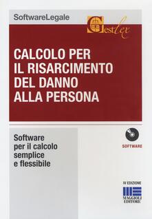Writersfactory.it Calcolo per il risarcimento del danno alla persona. CD-ROM Image