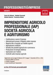 Imprenditore agricolo professionale (IAP) società agricola e agriturismo