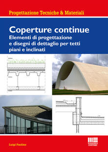 Recuperandoiltempo.it Coperture continue. Elementi di progettazione e disegni di dettaglio per tetti piani e inclinati Image