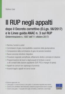 Il RUP negli appalti dopo il Decreto correttivo (D.Lgs. 56/2017) e le linee guida ANAC n. 3 sul RUP.pdf