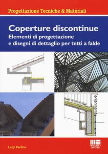 Antondemarirreguera.es Coperture discontinue. Elementi di progettazione e disegni di dettaglio per tetti e falde Image