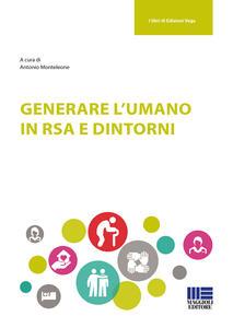 Generare l'umano in RSA e dintorni