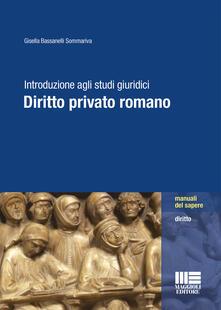 Introduzione agli studi giuridici. Diritto privato romano.pdf